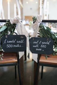 I-would-walk-500-miles-Chair-Signage